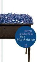 Fischer Verlage DAS MUSCHELESSEN - VANDERBECKE, B. cena od 148 Kč