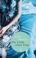 Fischer Verlage DIE LIEBE EINER FRAU - MUNRO, A. cena od 223 Kč