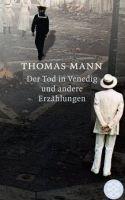 Fischer Verlage DER TOD IN VENEDIG UND ANDERE ERZAHLUNGEN - MANN, T. cena od 207 Kč