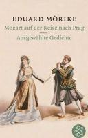 Fischer Verlage MOZART AUF DER REISE NACH PRAG - MÖRIKE, E. cena od 194 Kč