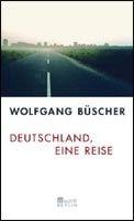Rowohlt Verlag DEUTSCHLAND - EINE REISE - BUESCHER, W. cena od 532 Kč