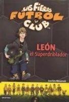Editorial Planeta, S.A. LEON, EL SUPERDRIBLADOR cena od 238 Kč