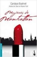 Editorial Planeta, S.A. MUJERES DE MANHATTAN - BUSHNELL, C. cena od 0 Kč
