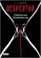 Editorial Planeta, S.A. CRONICAS VAMPIRICAS 1: DESPERTAR - SMITH, L.J. cena od 398 Kč