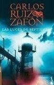 Editorial Planeta, S.A. LUCES DE SEPTIEMBRE - ZAFON, C. R. cena od 285 Kč
