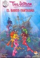 Editorial Planeta, S.A. TEA STILTON 5: EL BARCO FANTASMA - STILTON, T. cena od 311 Kč
