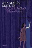 Editorial Planeta, S.A. LUCIERNAGAS - MATUTE, A.M. cena od 400 Kč