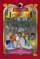 Editorial Planeta, S.A. TRIBU DE CAMELOT 4: CARLOTA Y EL MISTERIO DE LA CASA ENCANTA... cena od 213 Kč