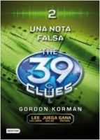 Editorial Planeta, S.A. THE 39 CLUES 2: UNA NOTA FALSA - KORMAN, G. cena od 318 Kč