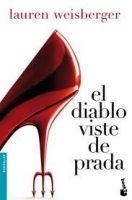 Editorial Planeta, S.A. EL DIABLO VISTE DE PRADA Nueva Ed. - WEISBERGER, L. cena od 0 Kč