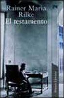 Comercial Grupo ANAYA EL TESTAMENTO - RILKE, R. M. cena od 465 Kč