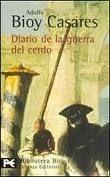Comercial Grupo ANAYA DIARIO DE GUERRA DE CERDO - BIOY CASARES, A. cena od 258 Kč