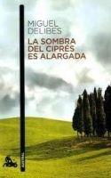 Editorial Planeta, S.A. LA SOMBRA DE CIPRÉS ES ALARGADA - DELIBES, M. cena od 248 Kč