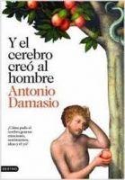 Editorial Planeta, S.A. Y EL CEREBRO CREO EL HOMBRE - DAMASIO, A. cena od 405 Kč
