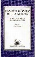 Espasa Calpe GREGUERIAS - DE LA SERNA, R. G. cena od 299 Kč