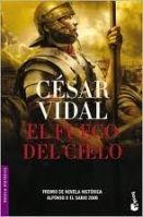 Editorial Planeta, S.A. EL FUEGO DEL CIELO - VIDAL, C. cena od 213 Kč