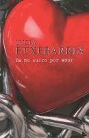 Editorial Planeta, S.A. YA NO SUFRO POR AMOR - ETXEBARRIA, L. cena od 0 Kč