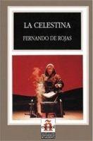 SANTILLANA EDUCACIÓN, S.L. LA CELESTINA (Leer En Espanol Nivel 6) - DE ROJAS, F. cena od 205 Kč