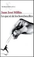 Editorial Planeta, S.A. LO QUE SE DE LOS HOMBRECILLOS - MILLAS, J.J. cena od 0 Kč