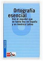 Grupo Editorial ORTOGRAFIA ESENCIAL - MARTINEZ, I. M., VILLASANTE, M. E. cena od 0 Kč