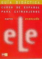 Grupo Editorial NUEVO ELE AVANZADO GUIA DIDACTICA - BOROBIO, V. cena od 0 Kč