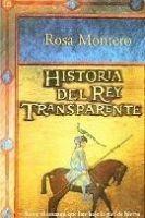 SANTILLANA EDUCACIÓN, S.L. HISTORIA DEL REY TRANSPARENTE - MONTERO, R. cena od 350 Kč