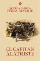 SANTILLANA EDUCACIÓN, S.L. EL CAPITAN ALATRISTE - PEREZ, REVERTE, A. cena od 310 Kč