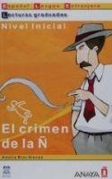 Comercial Grupo ANAYA EL CRIMEN DE LA N (Lecturas Graduadas Nivel Initial) - BLAS ... cena od 155 Kč