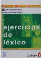 Comercial Grupo ANAYA EJERCICIOS DE LEXICO NIVEL AVANZADO - ALVAREZ, M. A. cena od 236 Kč