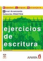 Comercial Grupo ANAYA EJERCICIOS DE ESCRITURA NIVEL AVANZADO - ALVAREZ, M. A. cena od 0 Kč
