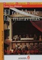 Comercial Grupo ANAYA EL RETABLO DE LAS MARAVILLAS (Clasicos Adaptados) - CERVANTE... cena od 153 Kč
