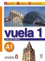 Comercial Grupo ANAYA VUELA 1 LIBRO DEL PROFESOR A1 cena od 0 Kč