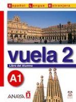 Comercial Grupo ANAYA VUELA 2 LIBRO DEL ALUMNO A1 cena od 338 Kč