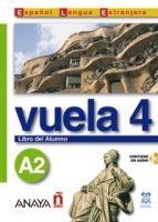 Comercial Grupo ANAYA VUELA 4 LIBRO DEL ALUMNO A2 cena od 333 Kč