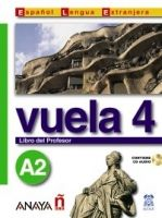 Comercial Grupo ANAYA VUELA 4 LIBRO DEL PROFESOR A2 cena od 461 Kč