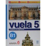 Comercial Grupo ANAYA VUELA 5 CUADERNO DE EJERCICIOS B1 cena od 0 Kč