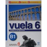 Comercial Grupo ANAYA VUELA 6 CUADERNO DE EJERCICIOS B1 cena od 221 Kč