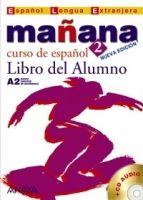 Comercial Grupo ANAYA MANANA 2 LIBRO DEL ALUMNO - ALONZO, M., BARBERA, I., GADANON... cena od 266 Kč