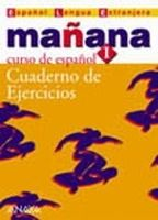 Comercial Grupo ANAYA MANANA 1 LIBRO DE EJERCICIOS - ALONZO, M., BARBERA, I., GADA... cena od 246 Kč