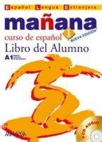 Comercial Grupo ANAYA MANANA 1 LIBRO DEL ALUMNO - ALONZO, M., BARBERA, I., GADANON... cena od 0 Kč