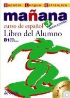 Comercial Grupo ANAYA MANANA 3 LIBRO DEL ALUMNO - ALONZO, M., BARBERA, I., GADANON... cena od 0 Kč