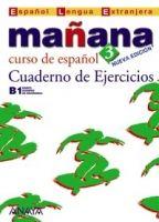 Comercial Grupo ANAYA MANANA 3 CUADERNO DE EJERCICIOS - ALONZO, M., BARBERA, I., G... cena od 0 Kč
