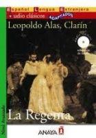 Comercial Grupo ANAYA LA REGENTA + CD Audio clásicos - ALAS CLARÍN, L. cena od 246 Kč