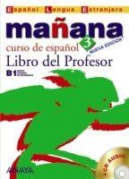 Comercial Grupo ANAYA MANANA 3 LIBRO DEL PROFESOR - ALONZO, M., BARBERA, I., GADAN... cena od 431 Kč