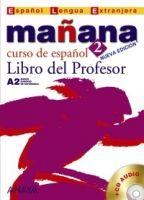 Comercial Grupo ANAYA MANANA 2 LIBRO DEL PROFESOR - ALONZO, M., BARBERA, I., GADAN... cena od 431 Kč