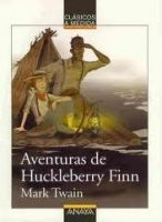 Comercial Grupo ANAYA AVENTURAS DE HUCKLEBERRY FINN - TWAIN, M. cena od 222 Kč
