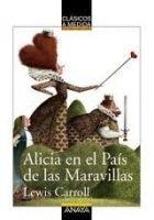 Comercial Grupo ANAYA ALICIA EN EL PAIS DE LAS MARAVILLAS - CARROLL, L. cena od 0 Kč