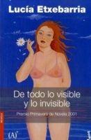 Editorial Planeta, S.A. DE TODO LO VISIBLE - ETXEBARRIA, L. cena od 0 Kč