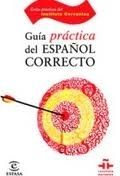 Editorial Planeta, S.A. GUIA DEL ESPANOL CORRECTO - Instituto Cervantes cena od 420 Kč