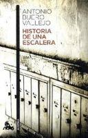 Editorial Planeta, S.A. HISTORIA DE UNA ESCALERA - BUERO VALLEJO, A. cena od 275 Kč